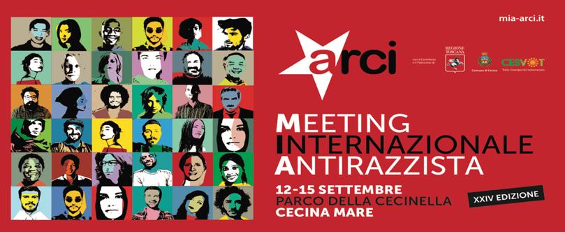 Al via la XXIV edizione del Meeting Antirazzista internazionale organizzato da Arci nazionale e Arci Toscana. Cecina torna protagonista dell'antirazzismo.