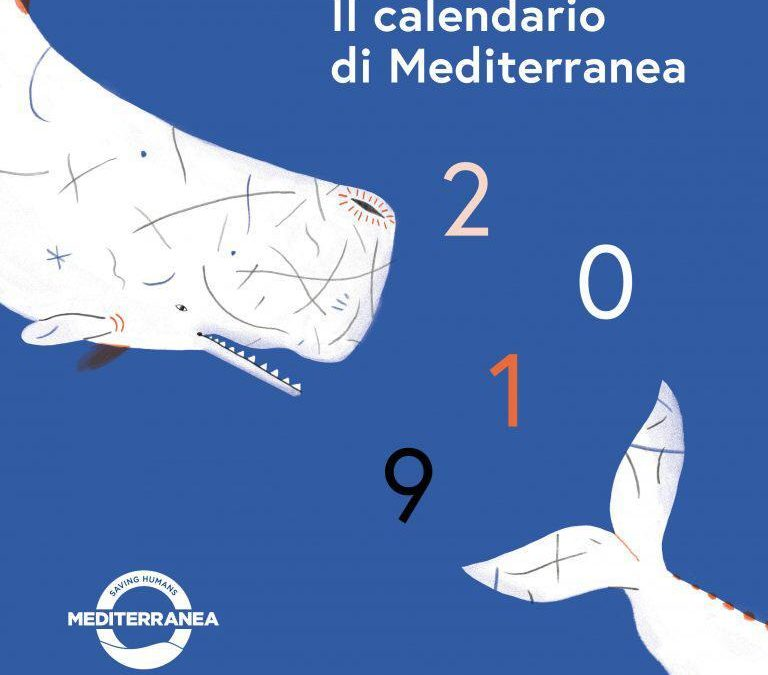 Un calendario per Mediterranea Saving Humans. Il nostro modo per sostenere diritti e libertà.