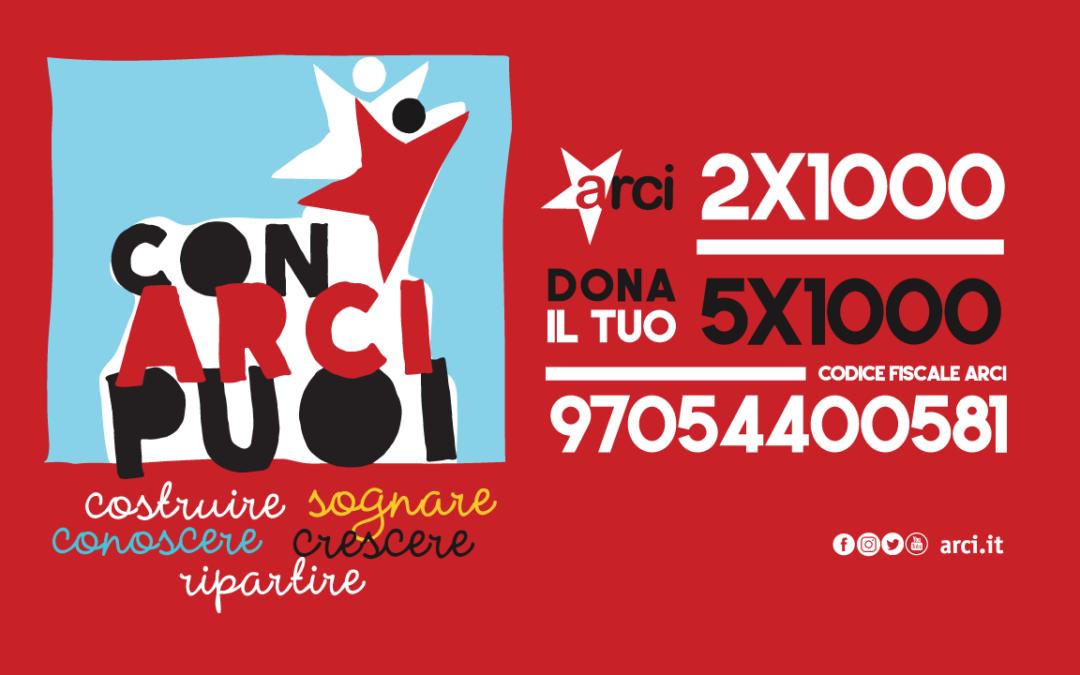 'Con Arci Puoi':  al via la campagna del 5×1000 e 2×1000 per sostenere i circoli Arci